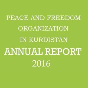 Peace and Freedom Organization in Kurdistan Issues its Annual Report for 2016